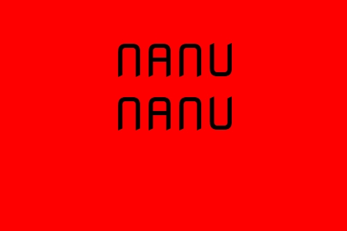Nanu Nanu Loves You